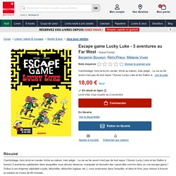 Escape game Lucky Luke - 3 aventures au Far West de Benjamin Bouwyn - Grand Format - Livre - Decitre
