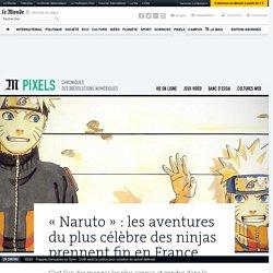 «Naruto»: les aventures du plus célèbre des ninjas prennent fin en France