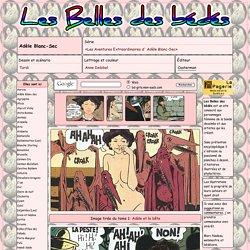 Adèle Blanc-Sec; série Les Aventures Extraordinaires d'Adèle Blanc-Sec; Tardi; lettrage et couleur: Anne Delobel; éditeur: Cast... - Les Belles des bédés