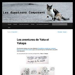 Les aventures de Yaka et Yakapa