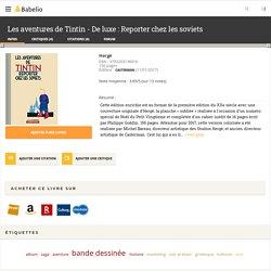 Les aventures de Tintin - De luxe : Reporter chez les soviets