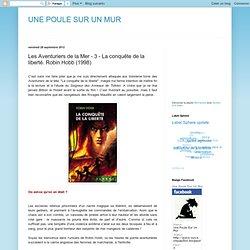 Les Aventuriers de la Mer - 3 - La conquête de la liberté. Robin Hobb (1998)