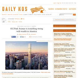 432 Park Avenue is everything wrong with wealth in America