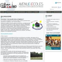 Avenue des Ecoles - Free School : Une nouvelle école en Angleterre ?