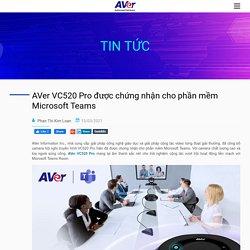 AVer VC520 Pro được chứng nhận cho phần mềm Microsoft Teams