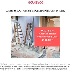 What's the Average Home Construction Cost in India? - Houseyog