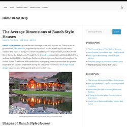 The Average Dimensions of Ranch Style Houses
