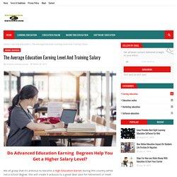 The Average Education Earning Level And Training Salary