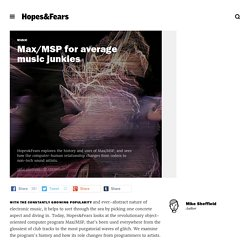 """Max/MSP for average music junkies — Hopes&Fears — flow """"Music"""""""