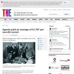 Agents paid an average of £1,767 per non-EU recruit