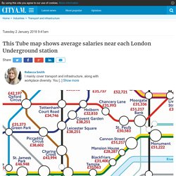 This Tube map shows average salaries near each London Underground station