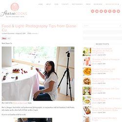 Food & Light: Photography Tips from Diane Cu