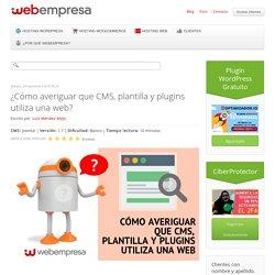 ¿Como averiguar que CMS, plantilla y plugins utiliza una web?
