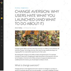 Change aversion: why users hate what you launched (and what to do about it)