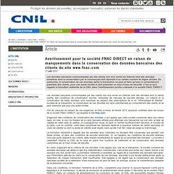 Avertissement pour la société FNAC DIRECT en raison de manquements dans la conservation des données bancaires des clients du site www.fnac.com