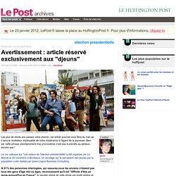 """Avertissement : article réservé exclusivement aux """"djeuns"""" - gruni sur LePost.fr (16:00)"""