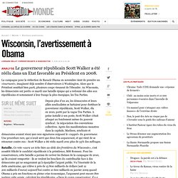 Wisconsin, l'avertissement à Obama
