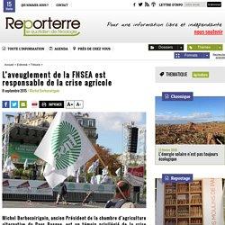 L'aveuglement de la FNSEA est responsable de la crise agricole