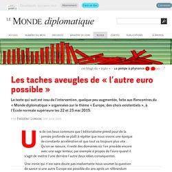 Les taches aveugles de « l'autre euro possible