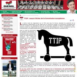 TTIP : Aveux d'échec de la Commission européenne