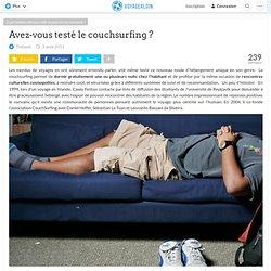 Avez-vous testé le couchsurfing ?