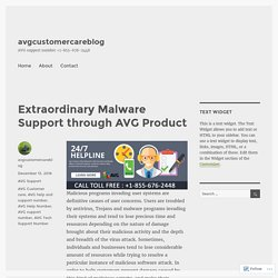 Extraordinary Malware Support through AVG Product – avgcustomercareblog