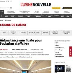 Airbus lance une filiale pour l'aviation d'affaires - Aéronautique