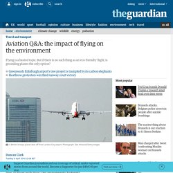 Aviation Q&A: the impact of flying on the environment