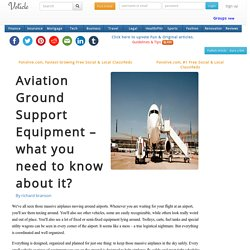 Aviation ground support equipment what you need to know about it