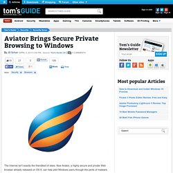 Aviator Brings Secure Private Browsing to Windows