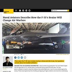 Naval Aviators Describe How the F-35's Brains Will Change Air Warfare