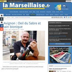 #Avignon : Oeil du Sabre et main bionique