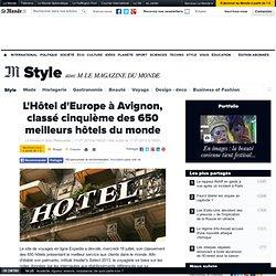 L'Hôtel d'Europe à Avignon, classé cinquième des 650 meilleurs hôtels du monde