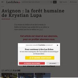 Avignon : la forêt humaine deKrystian Lupa - Les Echos