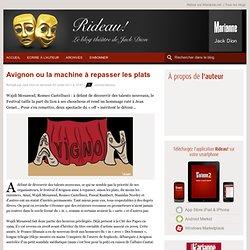 Avignon ou la machine à repasser les plats