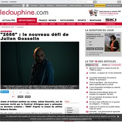 """""""2666"""" : le nouveau défi de Julien Gosselin"""
