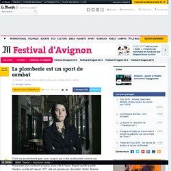 Avignon : la plomberie est un sport de combat