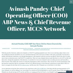 Avinash Pandey-Chief Operating Officer (COO) ABP News & Chief Revenue Officer, MCCS Network