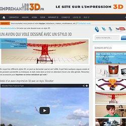 Un avion qui vole dessiné avec un stylo 3D
