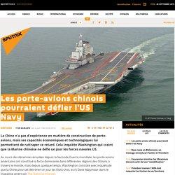 Les porte-avions chinois pourraient défier l'US Navy