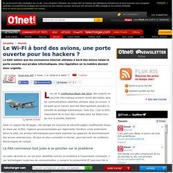 Le Wi-Fi à bord des avions, une porte ouverte pour les hackers ?