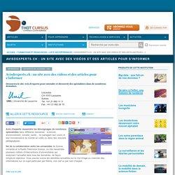 Avisdexperts.ch : un site avec des vidéos et des articles pour s'informer