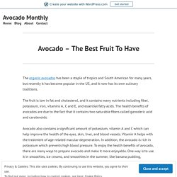 Avocado – The Best Fruit To Have – Avocado Monthly