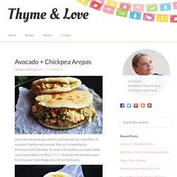 Avocado + Chickpea Arepas - Thyme & Love