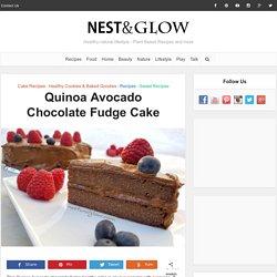 Quinoa Avocado Chocolate Fudge Cake Recipe - Gluten Free, Vegan and Healthy