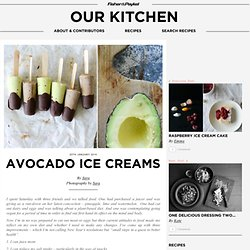 Avocado ice creams « Cooking Blog – Find the best recipes, cooking and food tips at Our Kitchen.