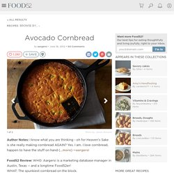 Avocado Cornbread Recipe on Food52