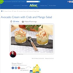 Avocado Cream with Crab and Mango Salad Recipe