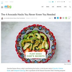 4 Avocado Hacks You Never Knew You Needed