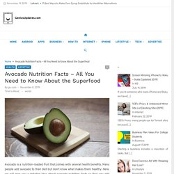 Avocado Nutrition Facts - All You Need to Know About the Superfood
